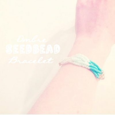 DIY// Ombre Plaited Seedbead Bracelet