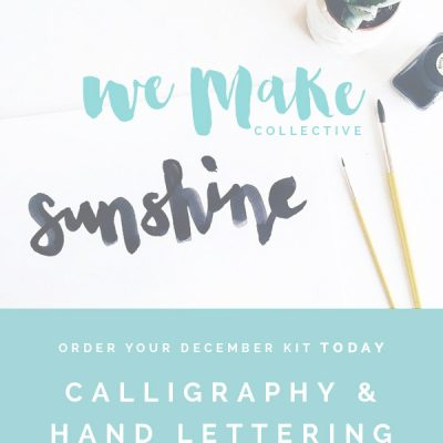 December's We Make Collective Kit & Call for Contributors