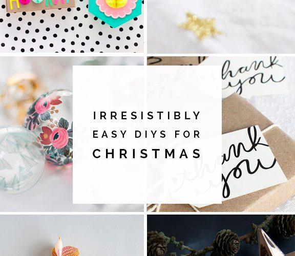 Irresistibly Easy DIYs for Christmas