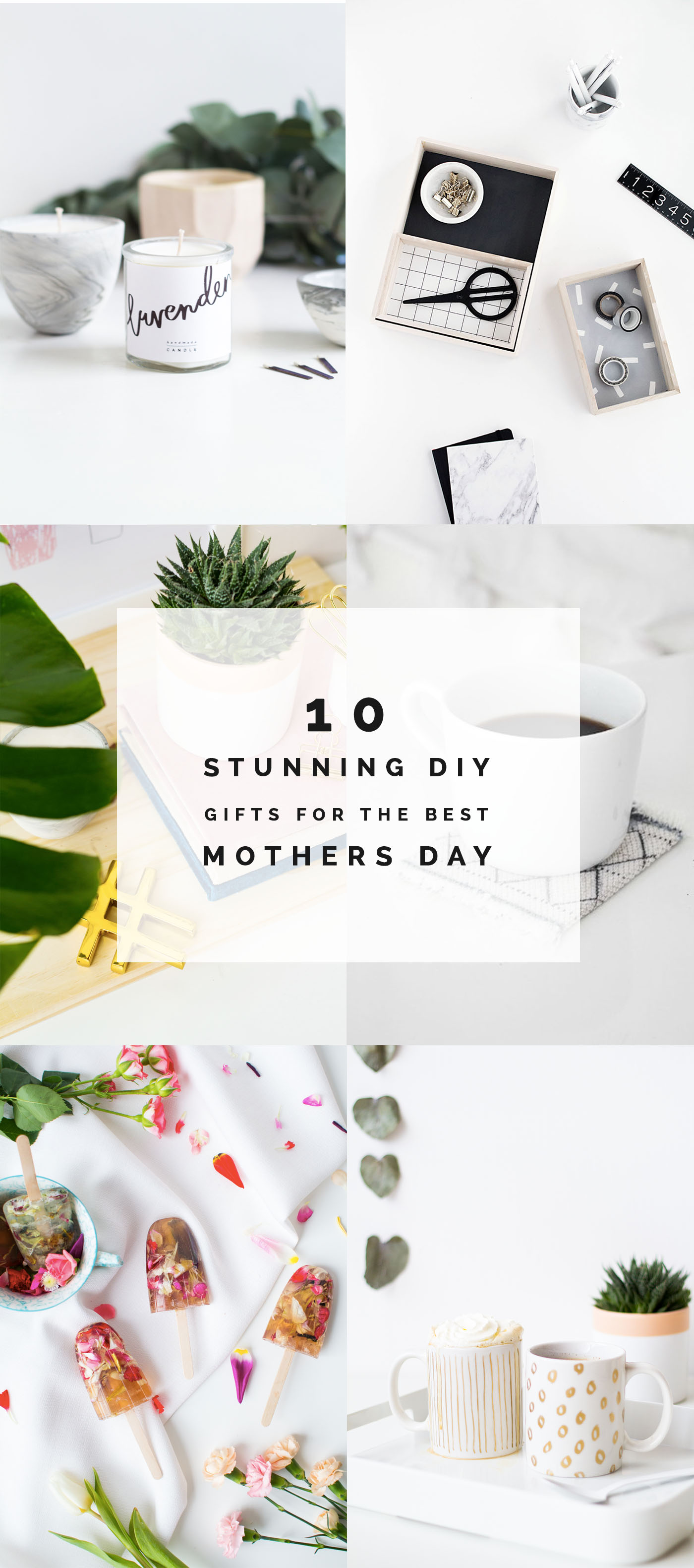 10 Stunning DIY Gifts for the best Mothers Day